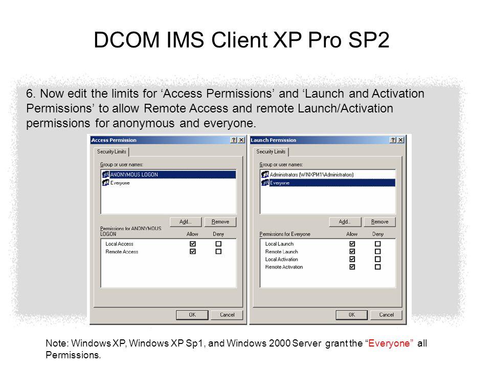 DCOM IMS Client XP Pro SP2 6.
