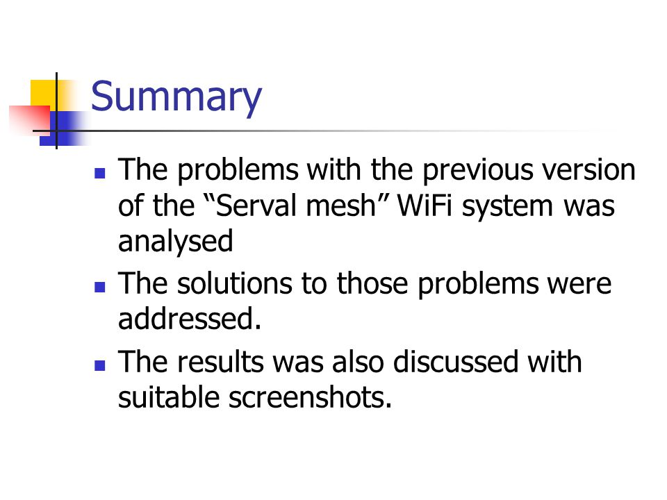 Summary The problems with the previous version of the Serval mesh WiFi system was analysed The solutions to those problems were addressed.