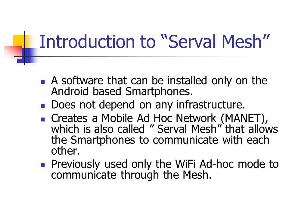 Serval Mesh Traditional Cellular System