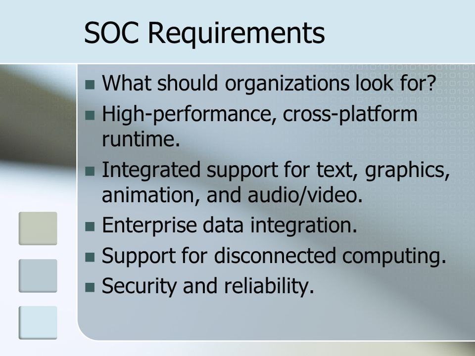 SOC Requirements What should organizations look for.
