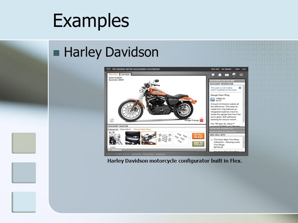 Examples Harley Davidson Harley Davidson motorcycle configurator built in Flex.