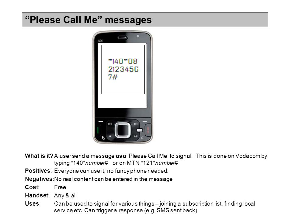 Please Call Me messages What is it A user send a message as a 'Please Call Me' to signal.