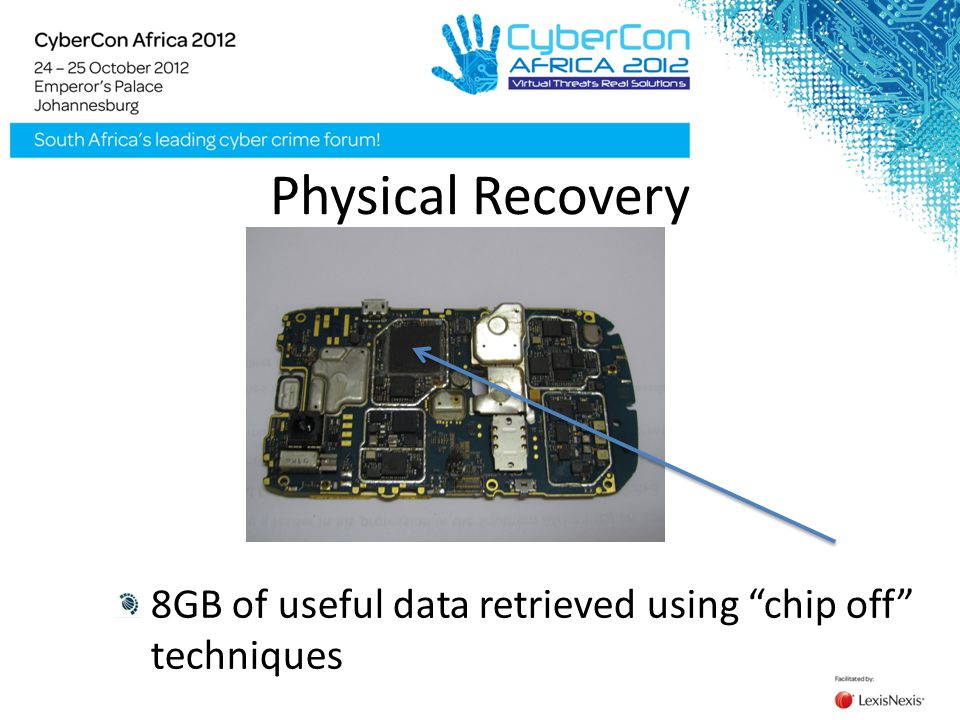 "Physical Recovery 8GB of useful data retrieved using ""chip off"" techniques"