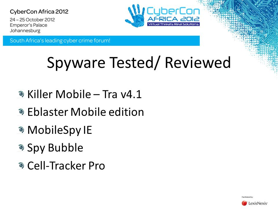 Spyware Tested/ Reviewed Killer Mobile – Tra v4.1 Eblaster Mobile edition MobileSpy IE Spy Bubble Cell-Tracker Pro