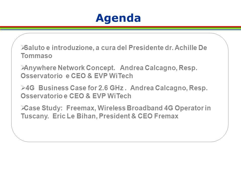 Agenda  Saluto e introduzione, a cura del Presidente dr.