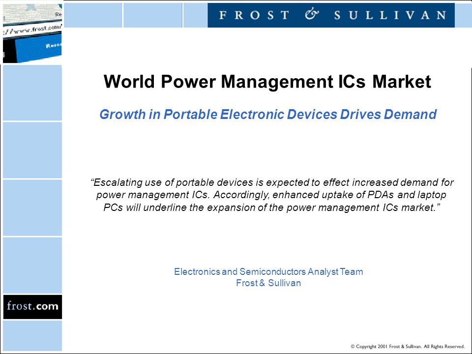 """World Power Management ICs Market Growth in Portable Electronic Devices Drives Demand """"Escalating use of portable devices is expected to effect increa"""