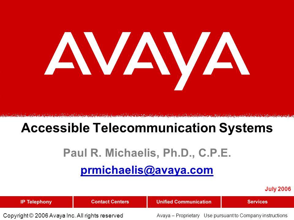Copyright © 2006 Avaya Inc.