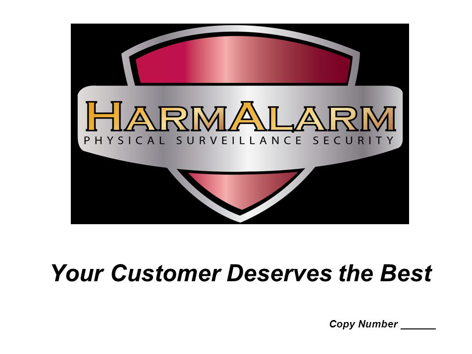 Your Customer Deserves the Best Copy Number ______