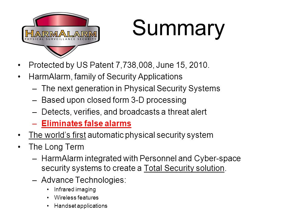 Summary Protected by US Patent 7,738,008, June 15, 2010.