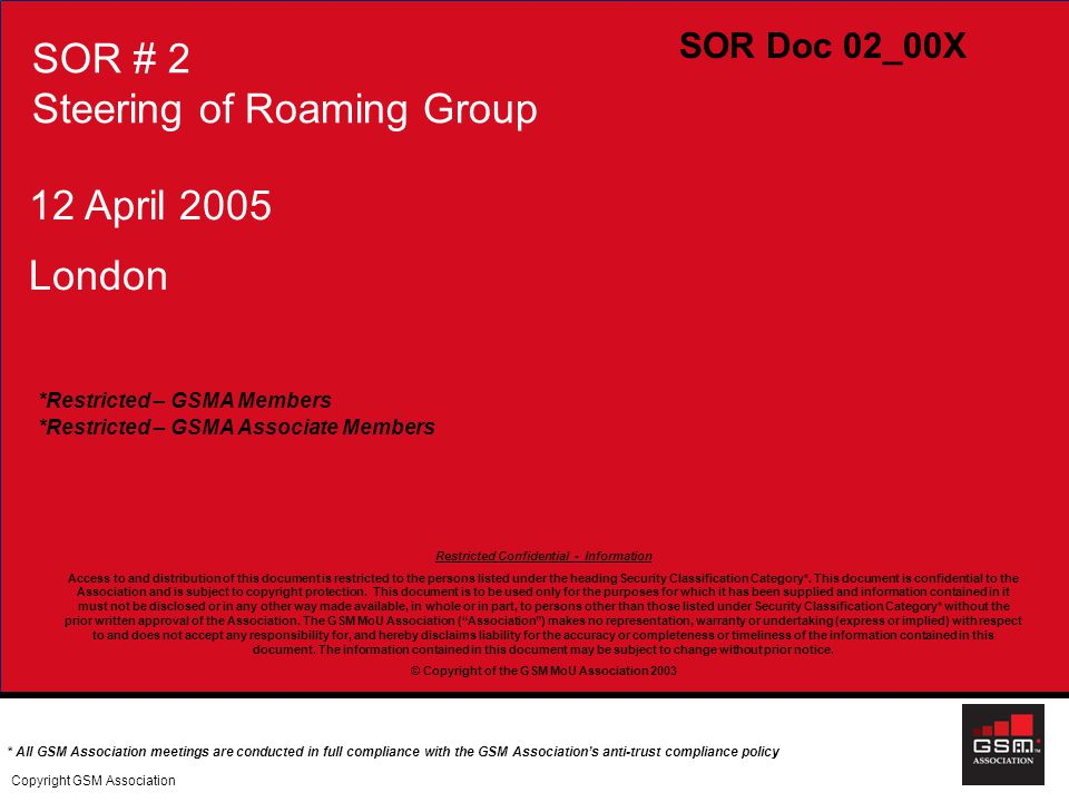 Starhome proprietary and confidential R o a m i n g S e r v i c e s 12 April 2005 London *Restricted – GSMA Members *Restricted – GSMA Associate Membe