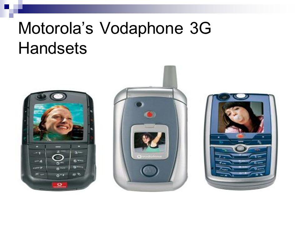 Motorola's Vodaphone 3G Handsets