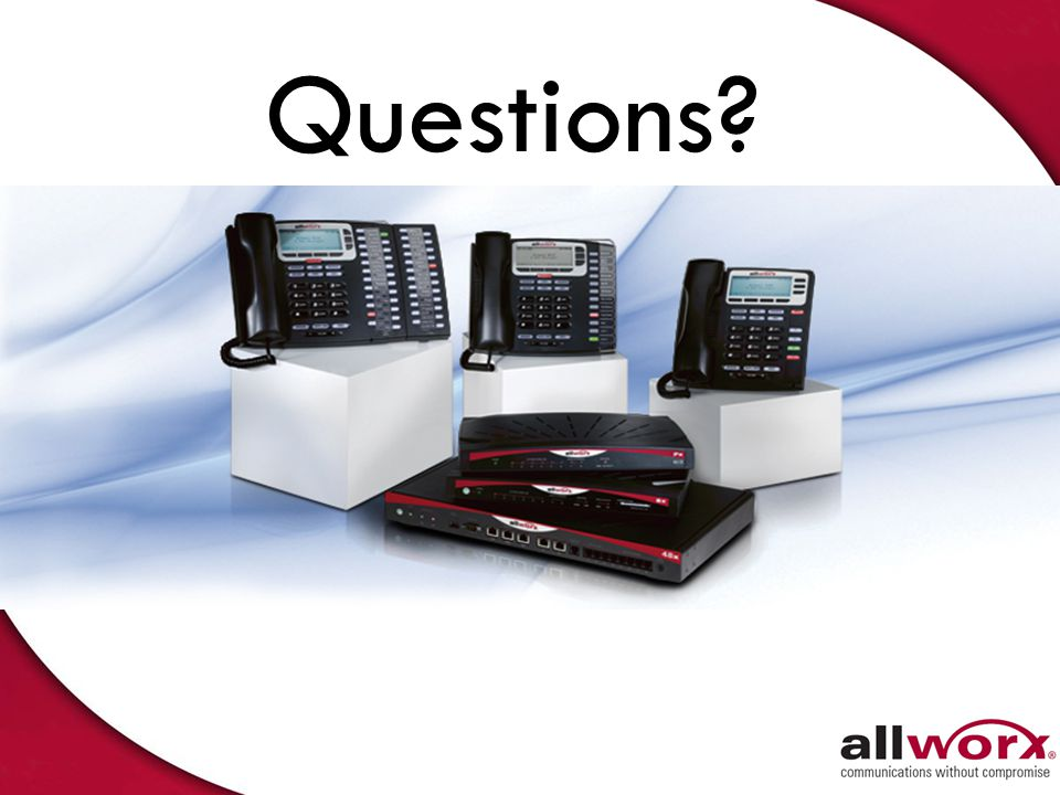 The Allworx Proposal Intelligent Design Solves Today's Communications Issues Platform For Rapid Enhancement Unparalleled Flexibility Built To Last Rea