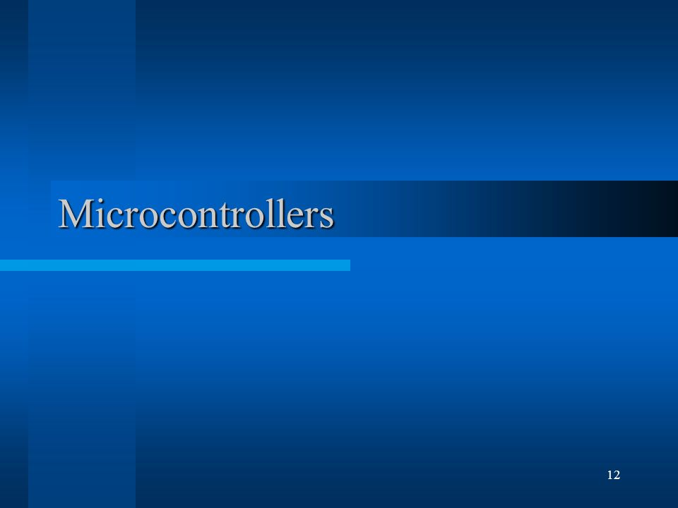 12 Microcontrollers