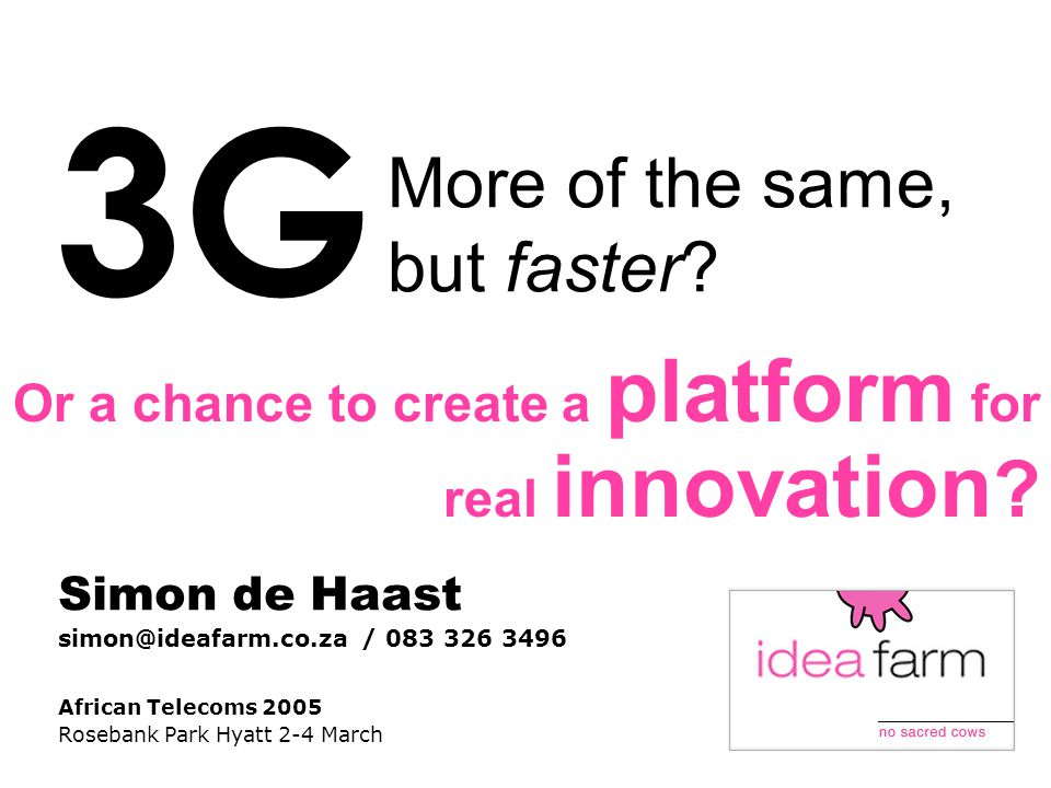 More of the same, but faster. Or a chance to create a platform for real innovation .