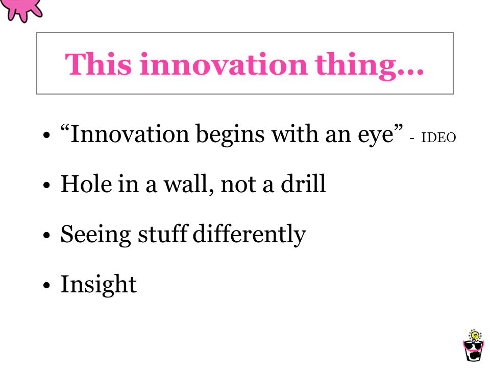 This innovation thing...
