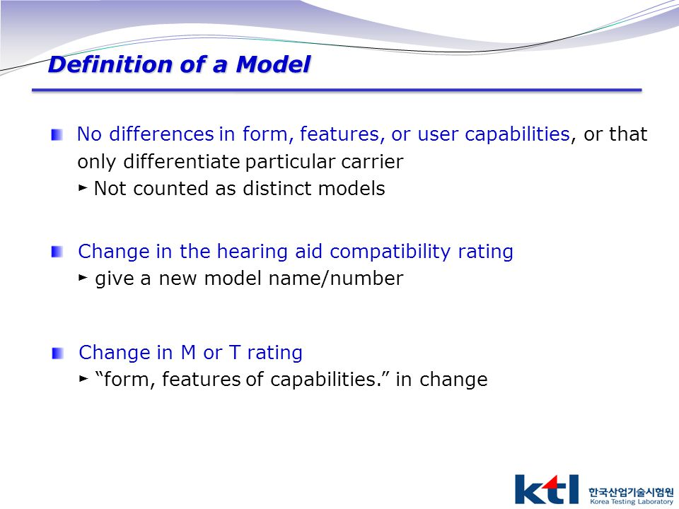 No differences in form, features, or user capabilities, or that only differentiate particular carrier ► Not counted as distinct models Change in the h