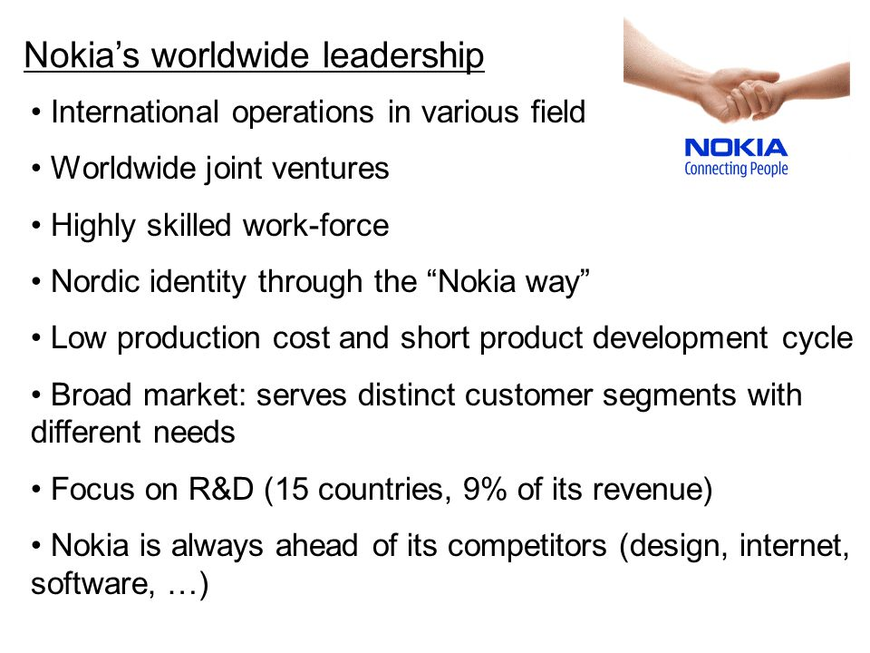 Nokia Current Business Handset is major driver with majority business comes from Europe & Asia Pacific Nokia market distribution is shown below The fastest growing regions (Q2 07) are Asia Pacific & Middle East/ Africa followed by Europe & China.