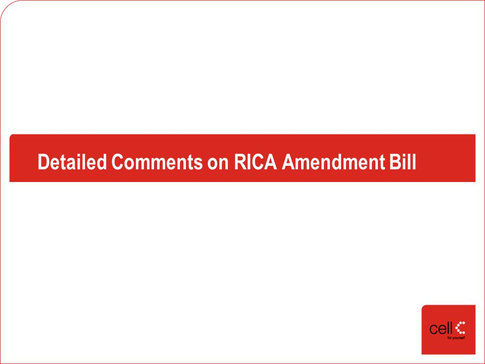 Detailed Comments on RICA Amendment Bill
