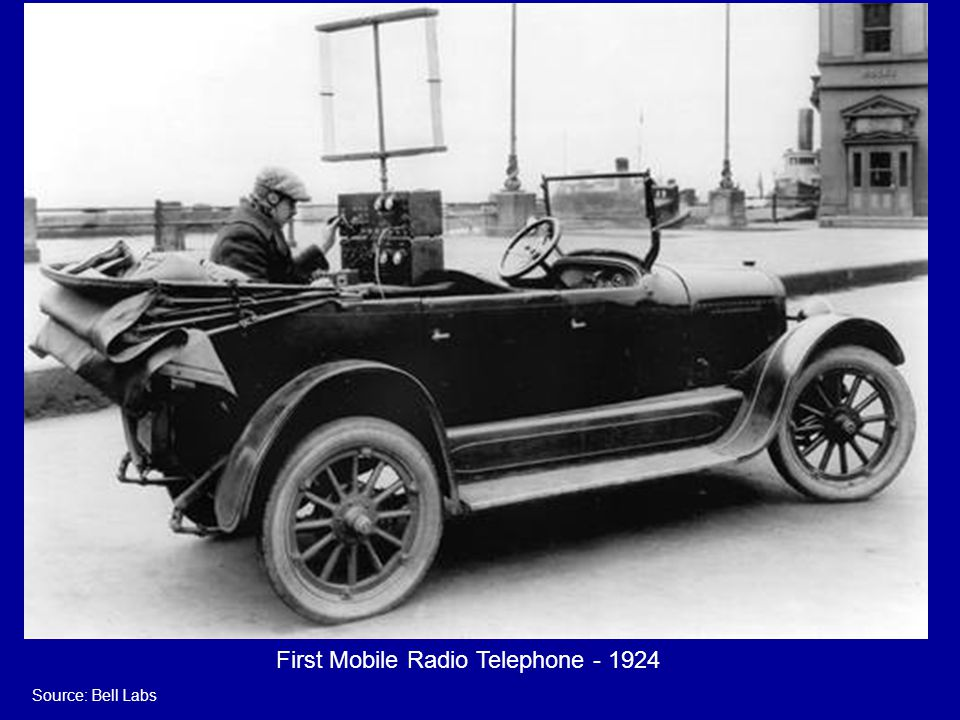 First Mobile Radio Telephone - 1924 Source: Bell Labs