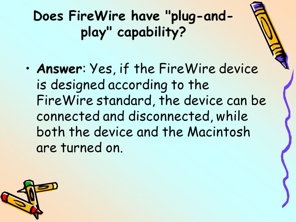 Does FireWire have