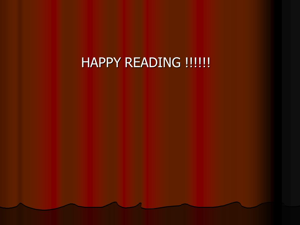 HAPPY READING !!!!!!