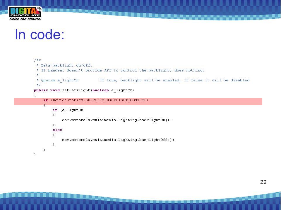 22 In code: