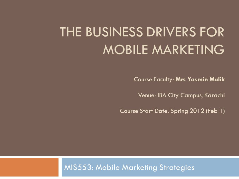 Mobile Marketing: Your View…. How would you define mobile marketing…..