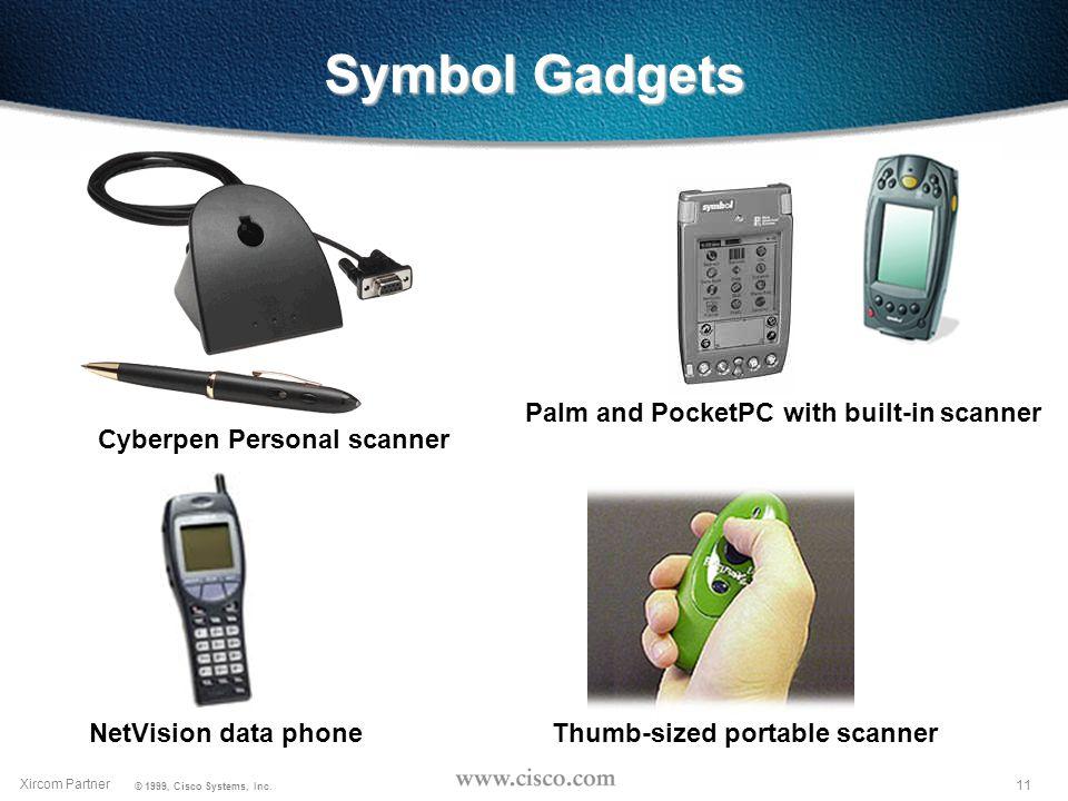 10 Xircom Partner © 1999, Cisco Systems, Inc.