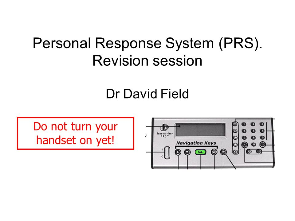 Interactive revision session Multiple choice questions will be displayed on the projector You use the radio transmitter handset to make an anonymous response The projector will show how many people chose each answer The correct answer will be then be highlighted, or I may ask you to discuss the answer with your neighbours and answer again
