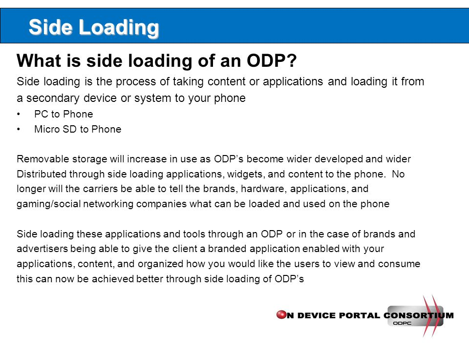 Side Loading What is side loading of an ODP.
