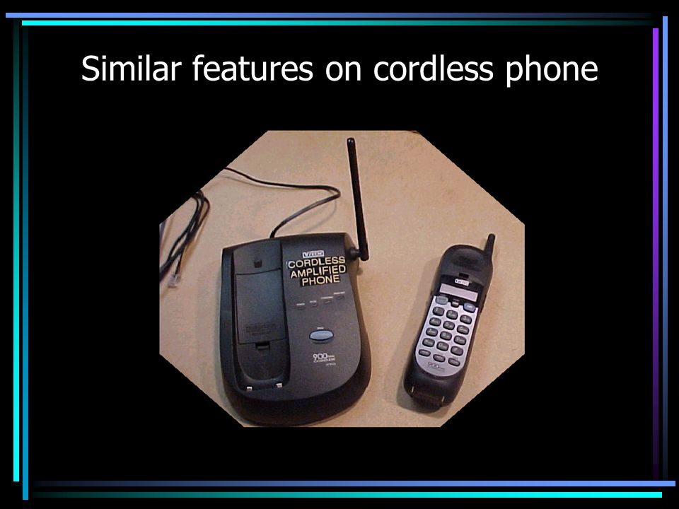 Similar features on cordless phone