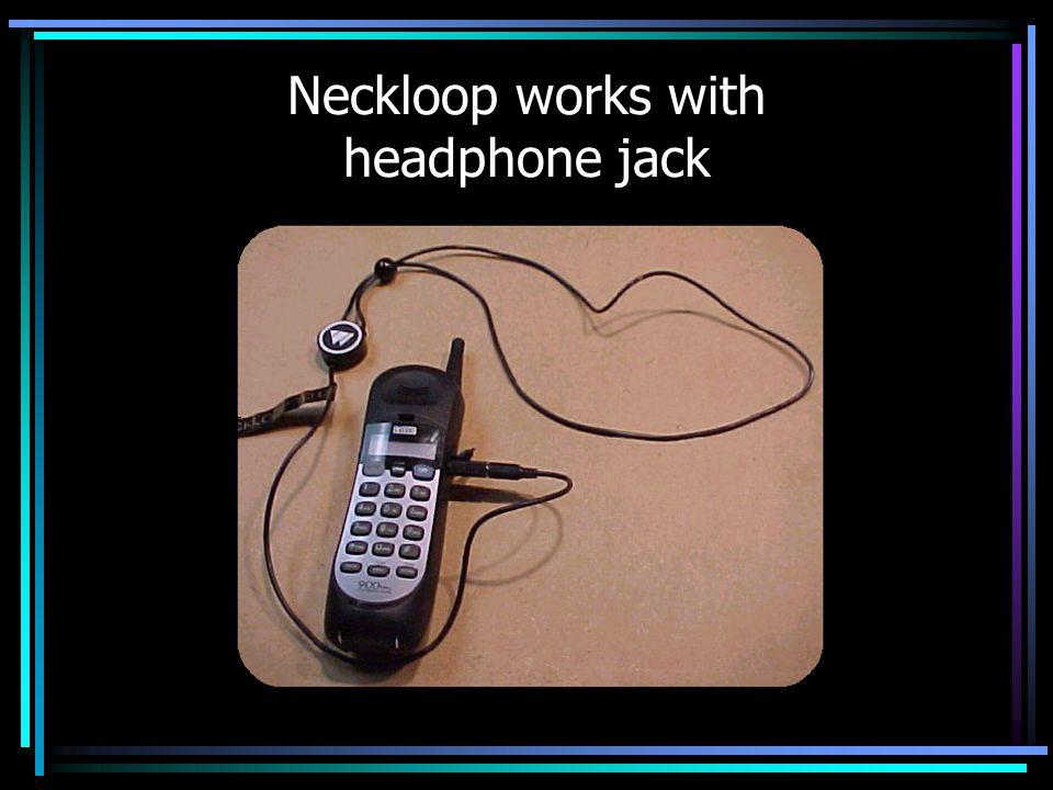 Neckloop works with headphone jack