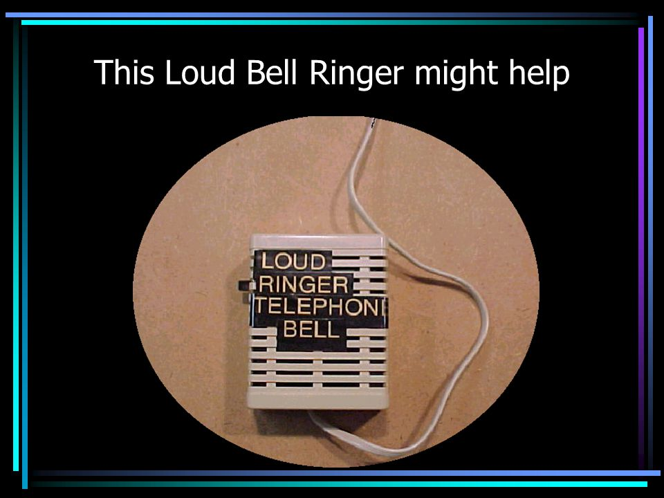 This Loud Bell Ringer might help