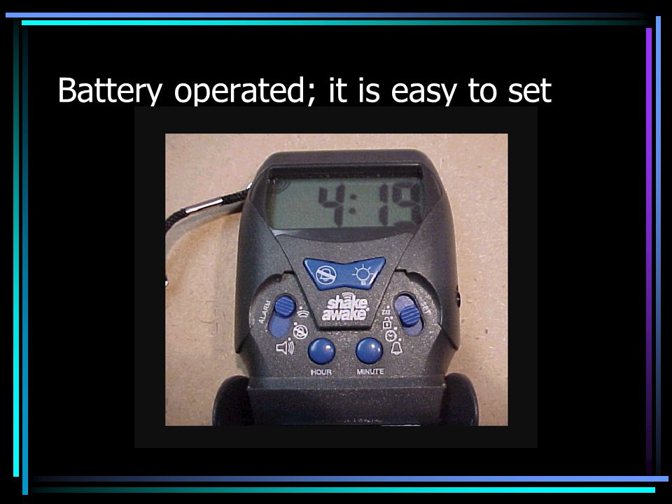 Battery operated; it is easy to set