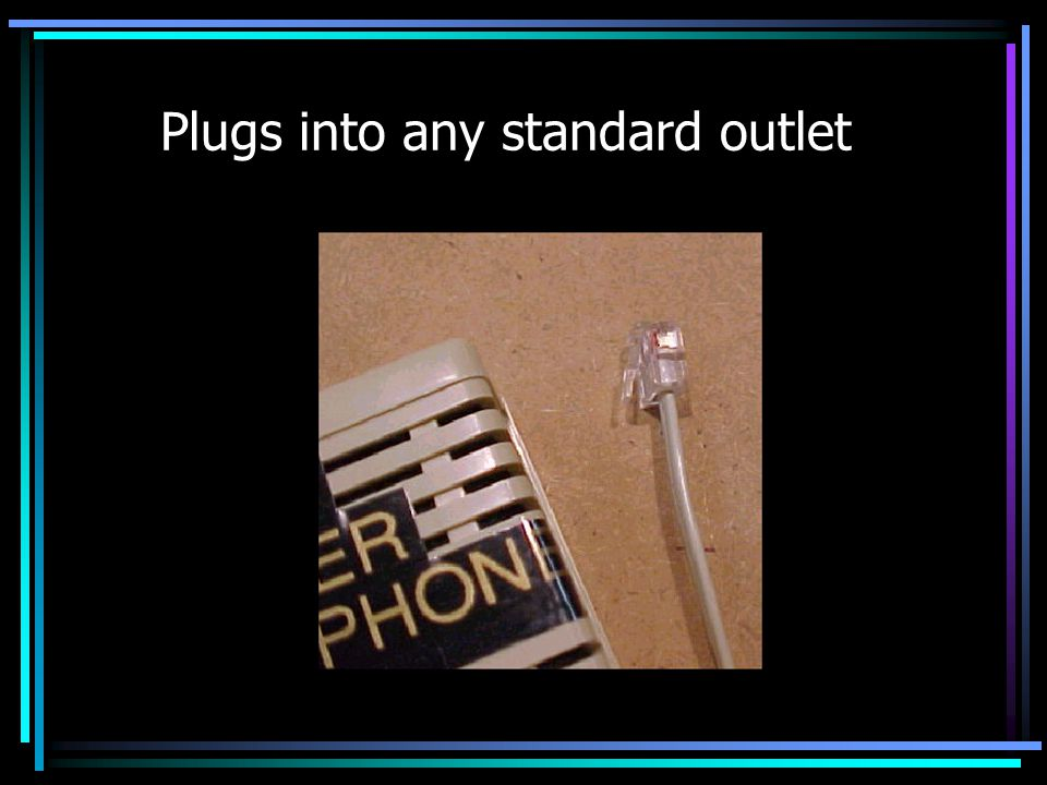 Plugs into any standard outlet