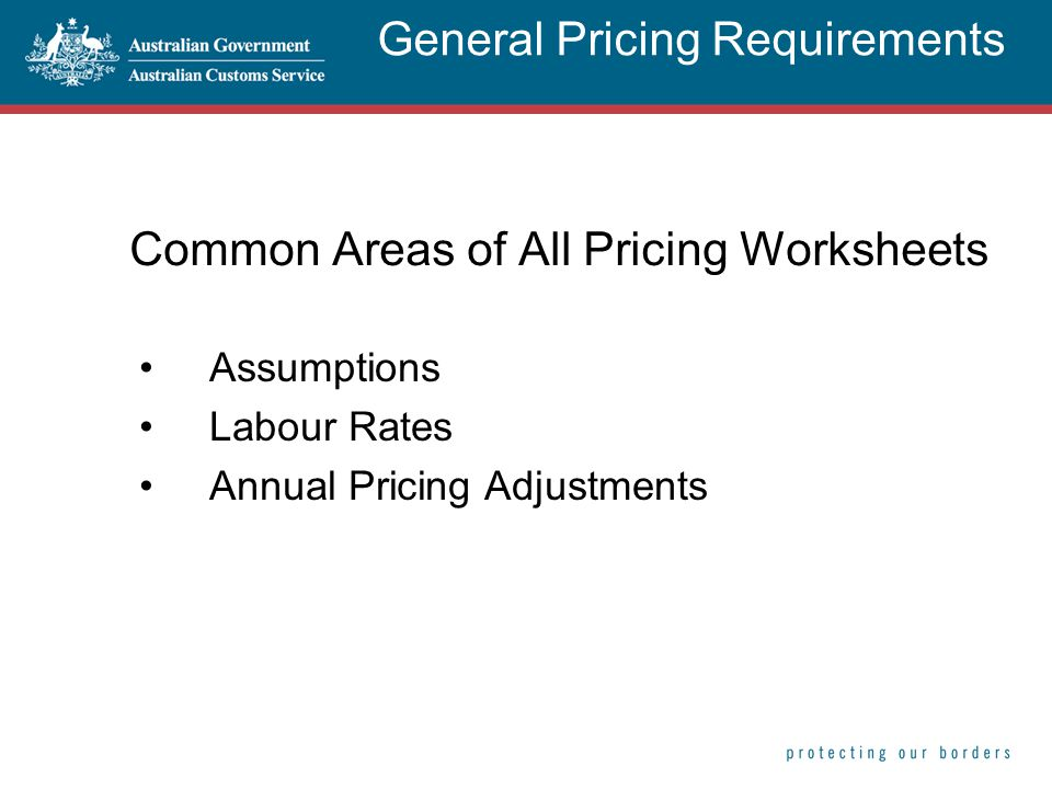 Common Areas of All Pricing Worksheets Assumptions Labour Rates Annual Pricing Adjustments General Pricing Requirements