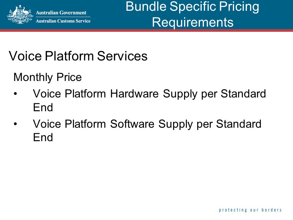 Voice Platform Services Monthly Price Voice Platform Hardware Supply per Standard End Voice Platform Software Supply per Standard End Bundle Specific Pricing Requirements