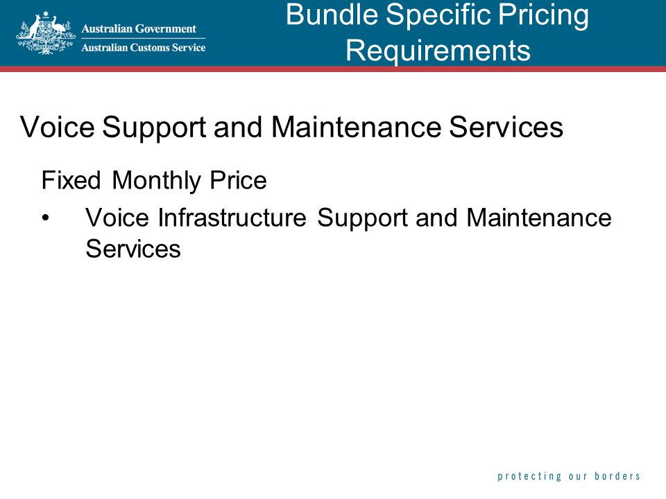 Voice Support and Maintenance Services Fixed Monthly Price Voice Infrastructure Support and Maintenance Services Bundle Specific Pricing Requirements