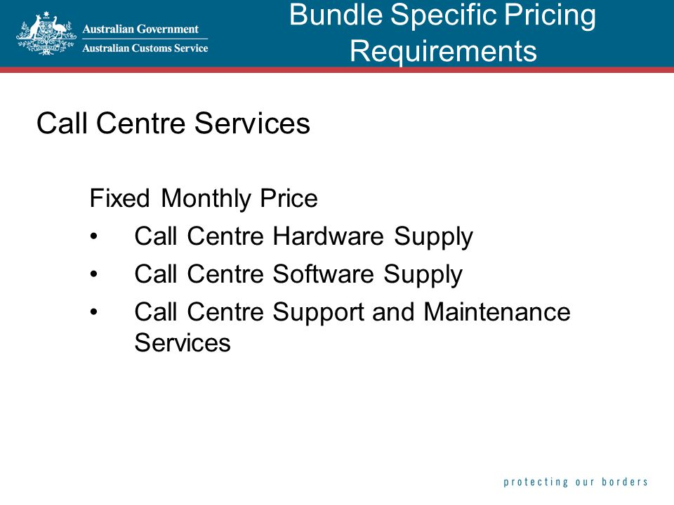 Call Centre Services Fixed Monthly Price Call Centre Hardware Supply Call Centre Software Supply Call Centre Support and Maintenance Services Bundle S