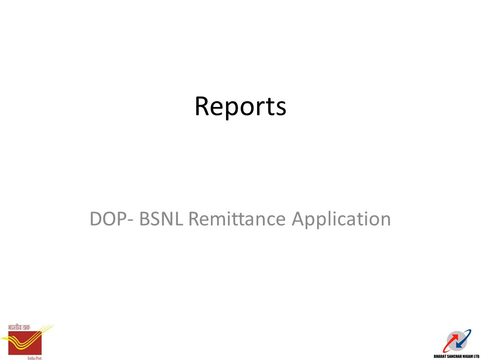Reports DOP- BSNL Remittance Application
