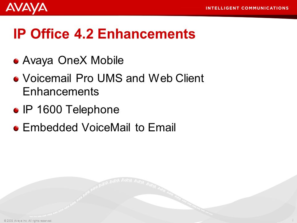 33 © 2008 Avaya Inc.All rights reserved.