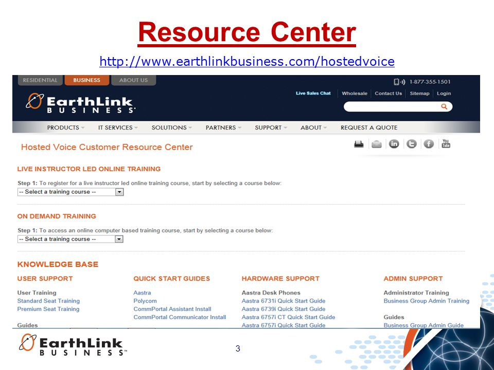 3 Resource Center http://www.earthlinkbusiness.com/hostedvoice
