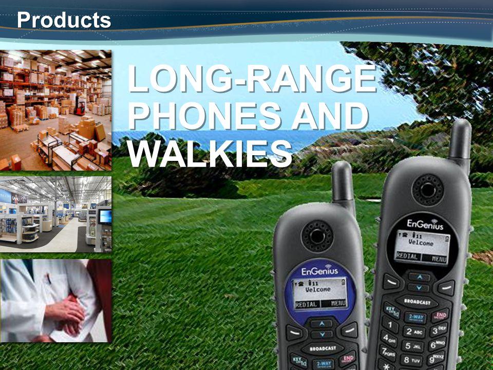 27 Products LONG-RANGE PHONES AND WALKIES LONG-RANGE PHONES AND WALKIES