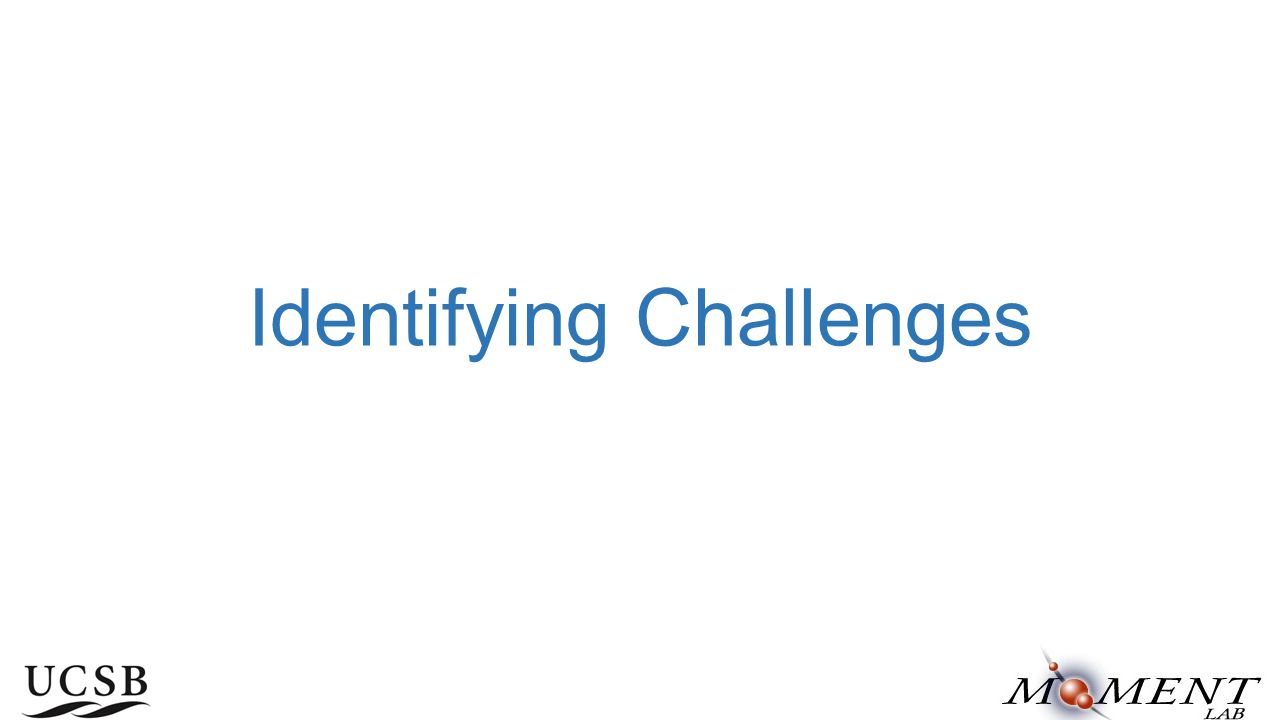 Identifying Challenges