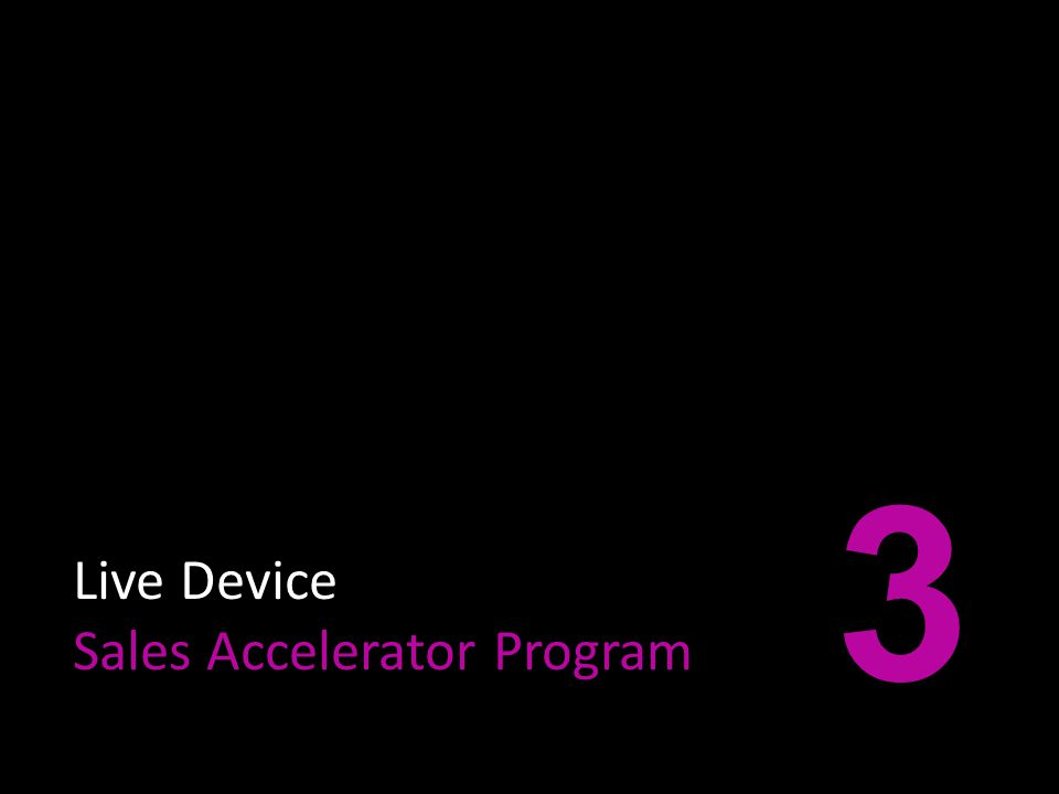 Live Device Sales Accelerator Program 3