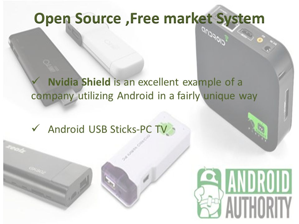 Nvidia Shield is an excellent example of a company utilizing Android in a fairly unique way Android USB Sticks-PC TV
