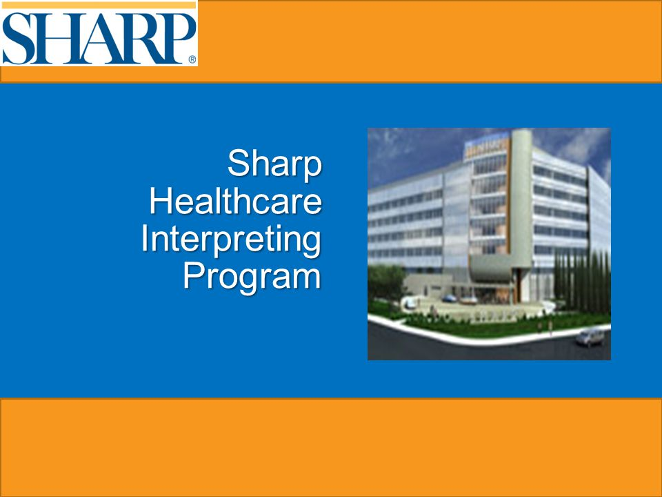 Sharp Healthcare Interpreting Program