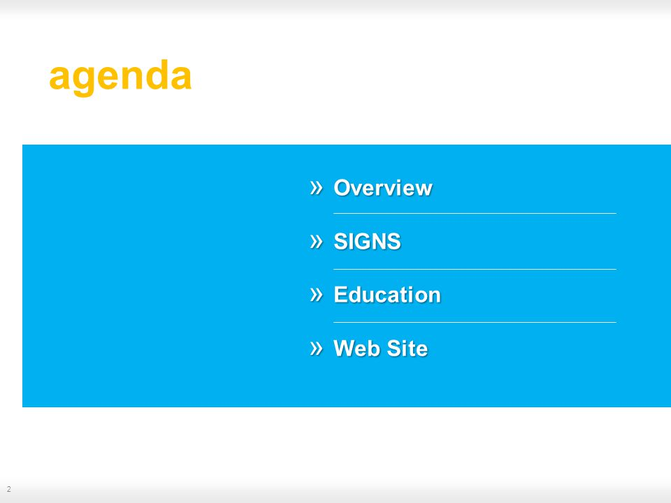 agenda 2 » Overview » SIGNS » Education » Web Site