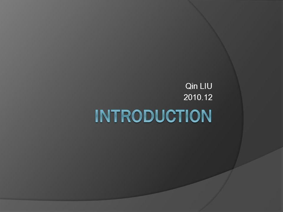 Qin LIU 2010.12