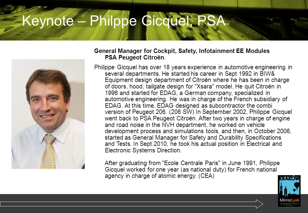 General Manager for Cockpit, Safety, Infotainment EE Modules PSA Peugeot Citroën.